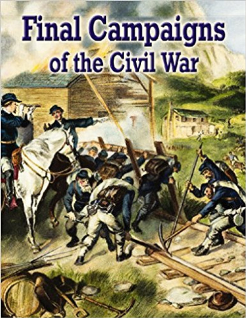 Final Campaigns of the Civil war by Cinci Stowell