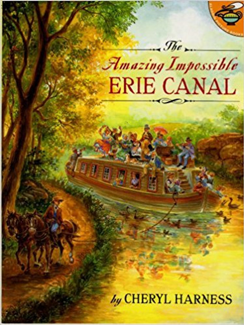 Amazing Impossible: Erie Canal by Cheryl Harness