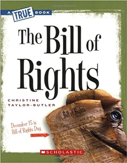 The Bill of Rights by Christine Taylor-Butler