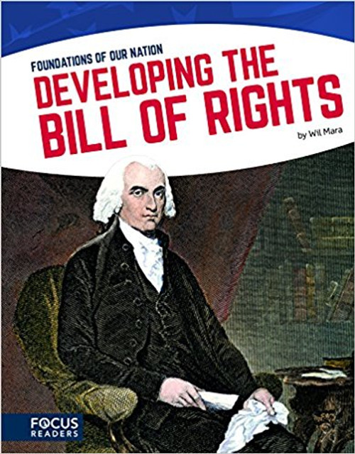 Developing the Bill of Rights by Wil Mara