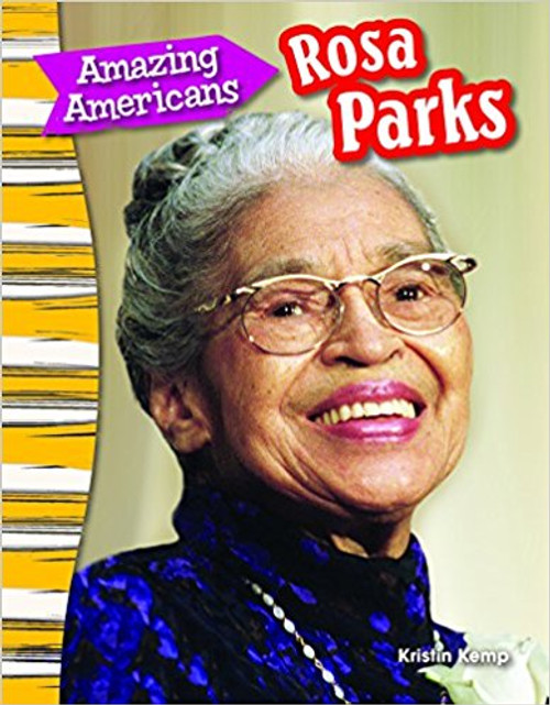 Amazing Americans: Rosa Parks by Kristin Kemp