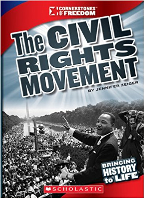 The Civil Rights Movement by Jennifer Zeiger