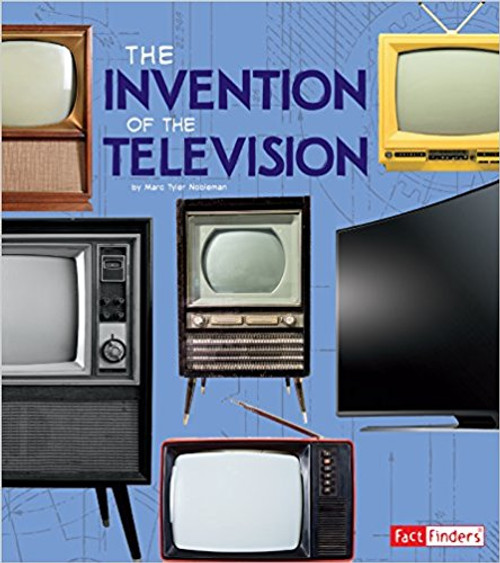 The Invention of the Television by Marc Tyler Nobleman