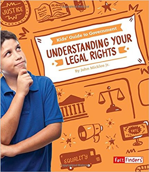 Understanding Your Legal Rights by John Micklos
