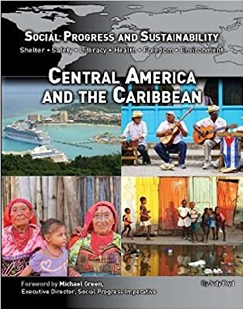 Social Progress and Sustainability: Central America and the Caribbean by Judy Boyd