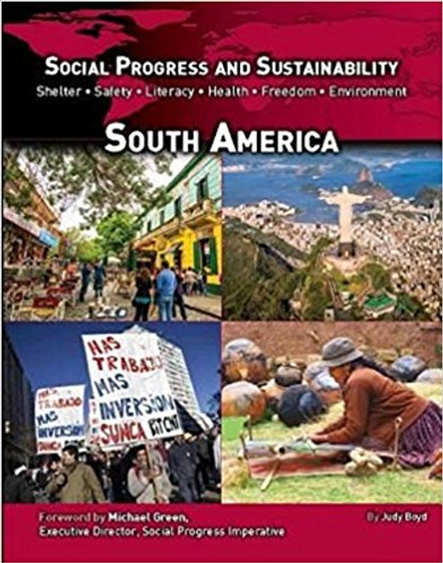 Social Progress and Sustainability: South America by Judy Boyd