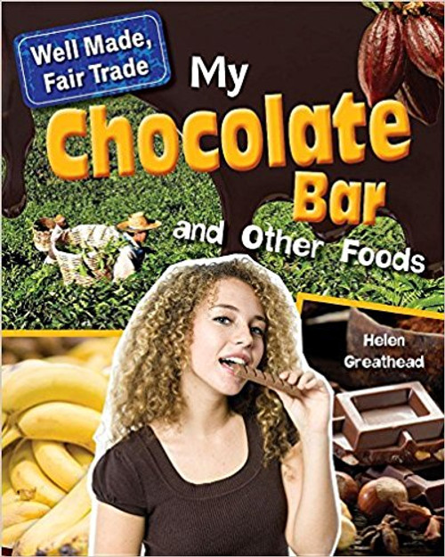 My Chocolate Bar and Other Foods by Helen Greathead
