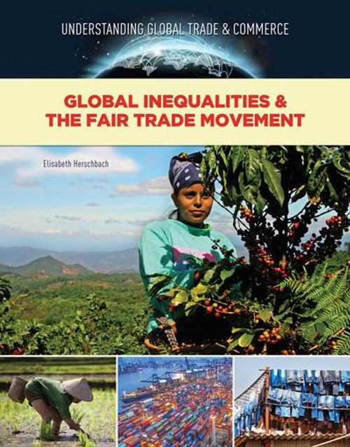 Global Inequalities & the Fair Trade Movement by Elizabeth Herschbach