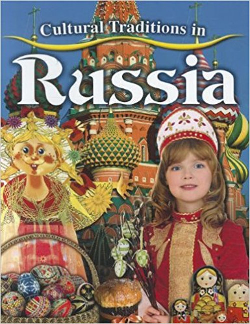 Cultural Traditions in Russia by Molly Aloian