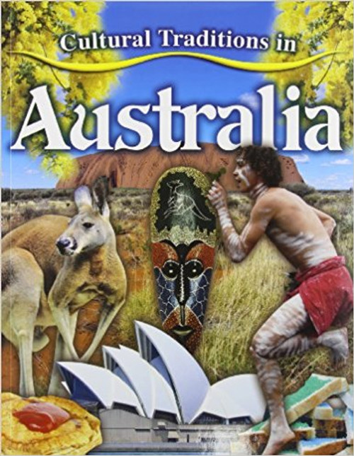 Cultural Traditions in Australia by Molly Aloian