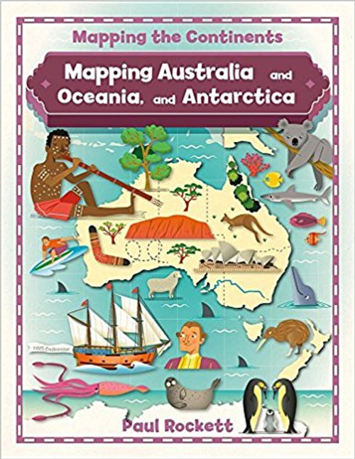 Mapping Australia and Oceania, and Antarctica by Paul Rockett