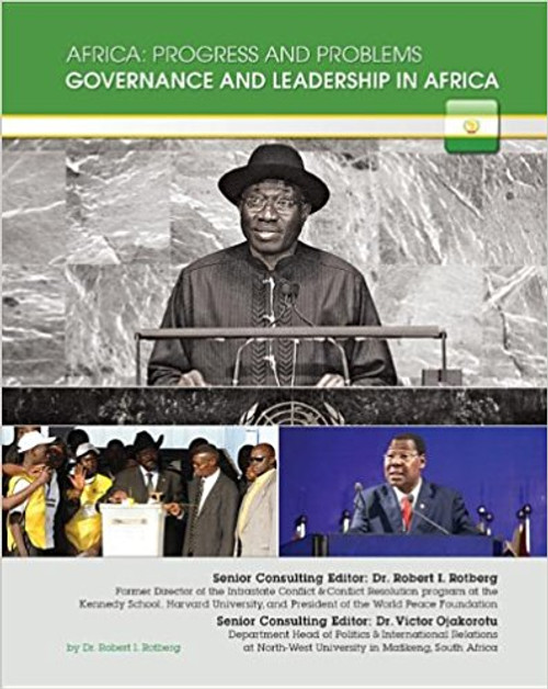 Governance and Leadership in Africa by Robert I Rotberg
