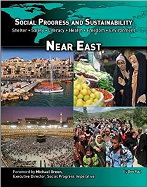 Social Progress and Sustainability: The Near East by Don Rauf