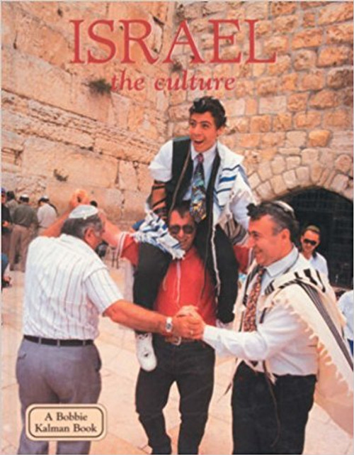 Israel - the culture (revised, ed. 2) by Debbie Smith
