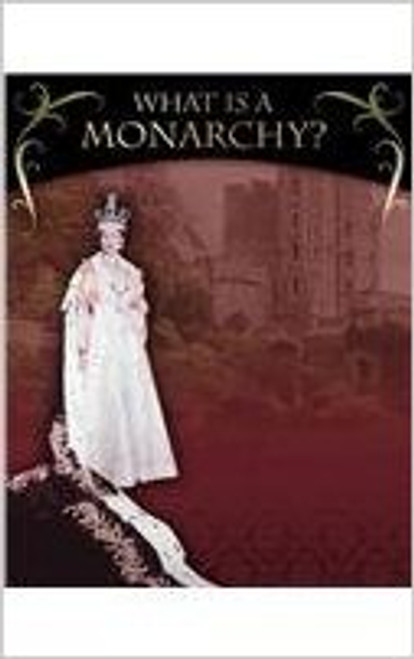 What Is a Monarchy? by Margaret R Mead