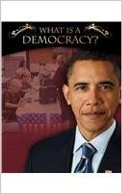 What Is a Democracy? by Susan Bright-Moore