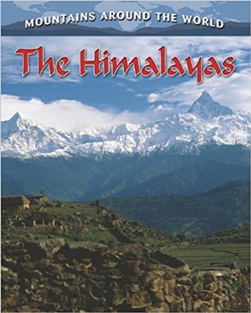The Himalayas by Molly Aloian