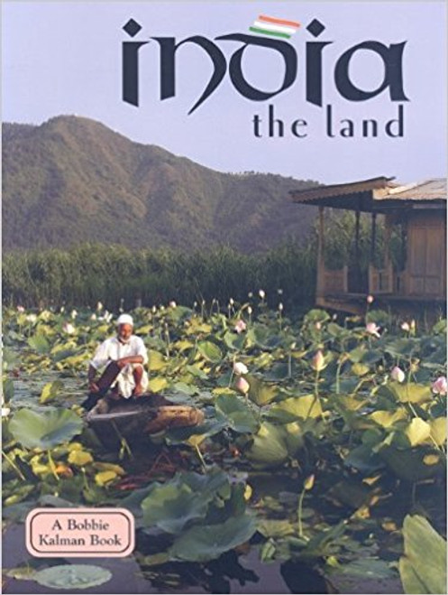 India - the land (revised, ed. 3) by Bobbie Kalman