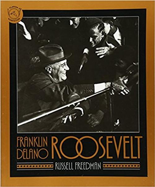Franklin Delano Roosevelt by Russell Freedman