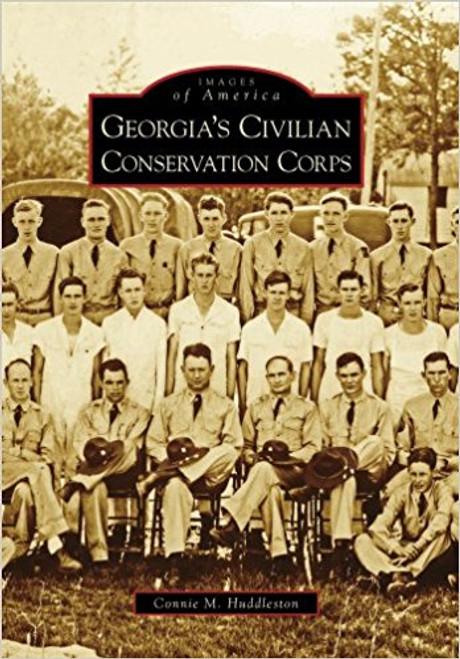 Georgia's Civilian Conservation Corps by Connie M Huddleston