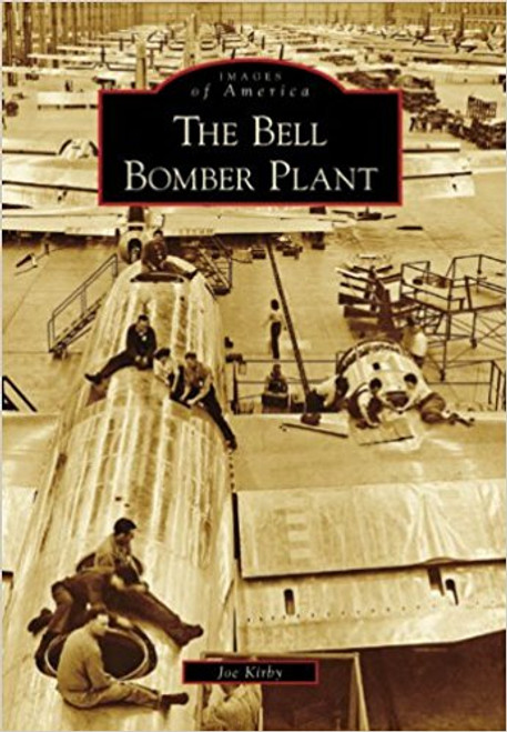 The Bell Bomber Plant by Joe Kriby