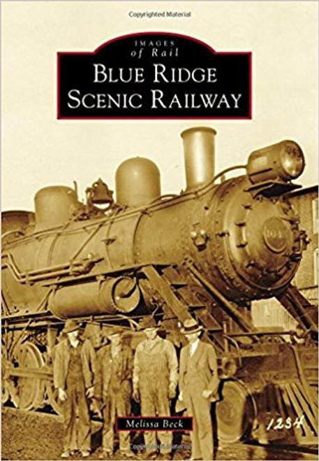 Blue Ridge Scenic Railway by Melissa Beck