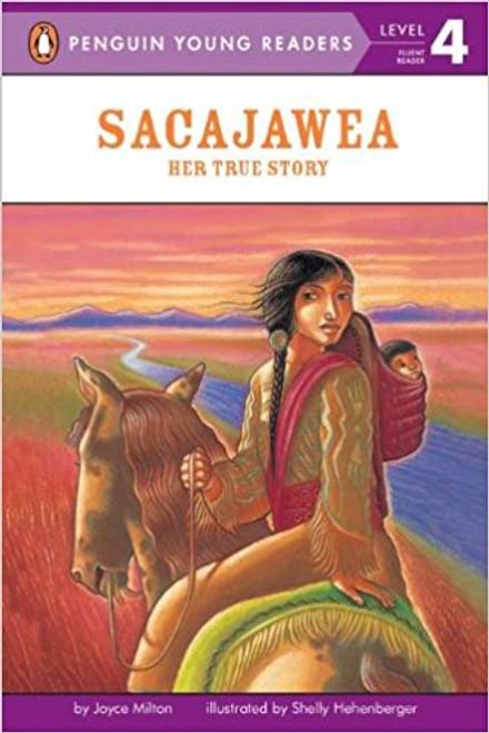 Sacagawea: Her Story by Joyce Milton