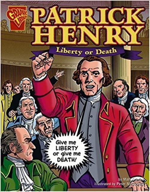 Patrick Henry: Liberty or Death by Jason Glaser