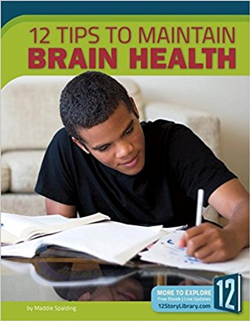 12 Tips to Maintain Brain Health by Maddie Spalding