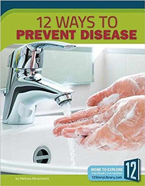 12 Ways to Prevent Disease by Melissa Abramovitz