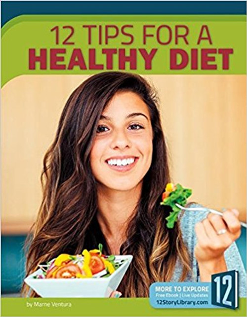12 Tips for a Healthy Diet by Marne Ventura