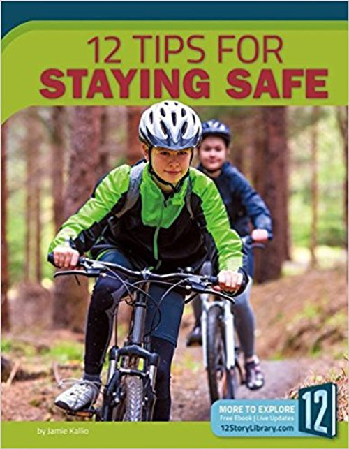 12 Tips for Staying Safe by Arnold Ringstad