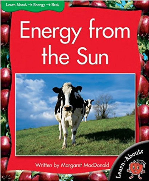 Energy from the Sun (Learn Abouts) by Margaret MacDonald