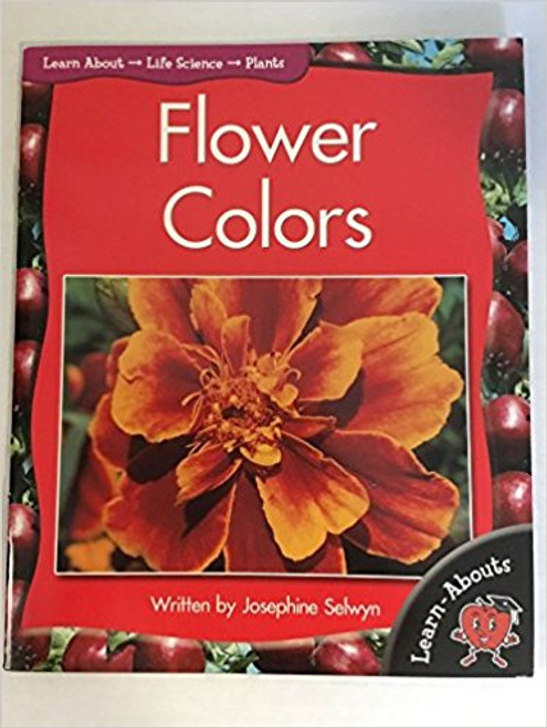 Flower Colors (Learnabouts) by Josephine Selwyn