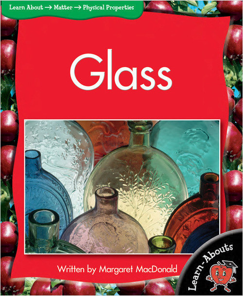 Glass (Learnabouts) by Margaret MacDonald