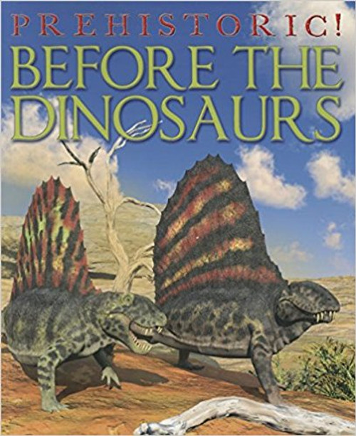 Before the Dinosaurs (Paperback) by David West