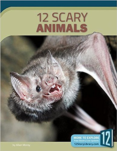 12 Scary Animals by Allan Morey