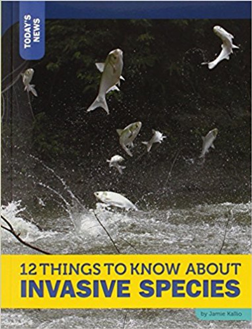 12 Things to Know About Invasive Species (Paperback) by Rebecca Felix