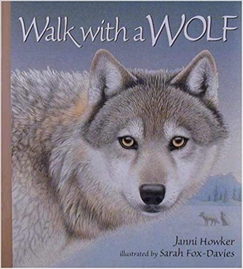 Walk with a Wolf (Read Listen & Wonder) with CD by Janni Howker
