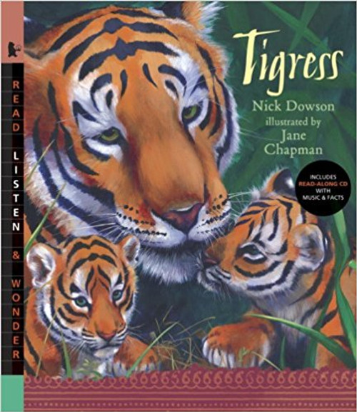 Tigress (Read Listen & Wonder) with CD by Nick Dowson