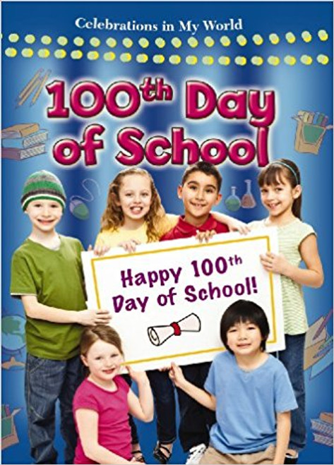 100th Day of School (Paperback) by Reagan Miller