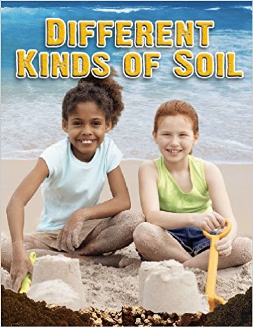 Different Kinds of Soil (Paperback) by Molly Aloian