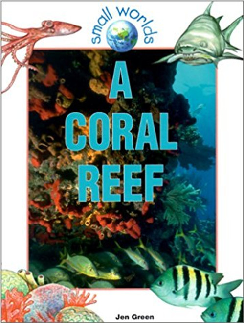A Coral Reef (Paperback) by Jen Green