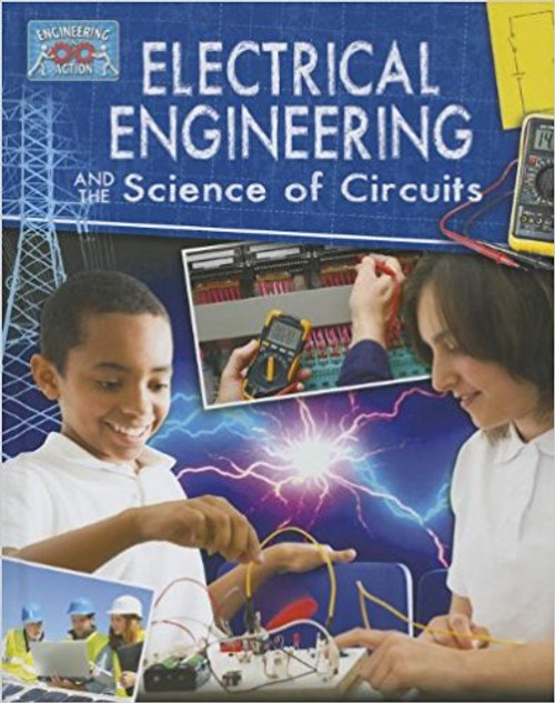 Electrical Engineering and the Science of Circuits (Paperback) by James Bow
