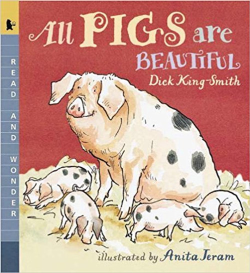 All Pigs Are Beautiful (Read, Listen & Wonder) by Dick King-Smith (with  CD)