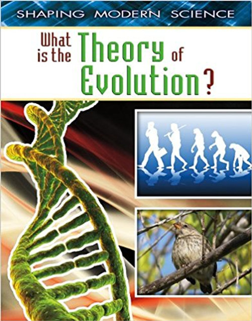 What Is the Theory of Evolution? by Robert Walker