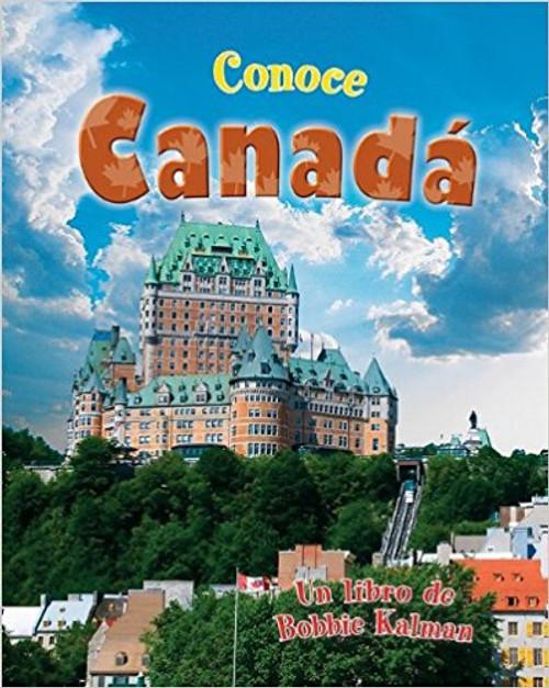 Conoce Canada by Bobbie Kalman