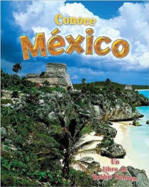 Conoce Mexico by Bobbie Kalman