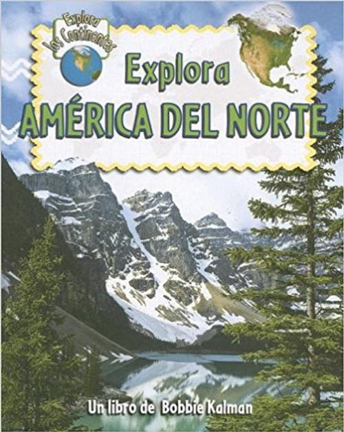 Explora America del Norte by Molly Aloian