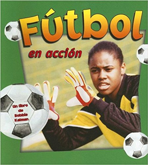 Futbol en Accion by Niki Walker